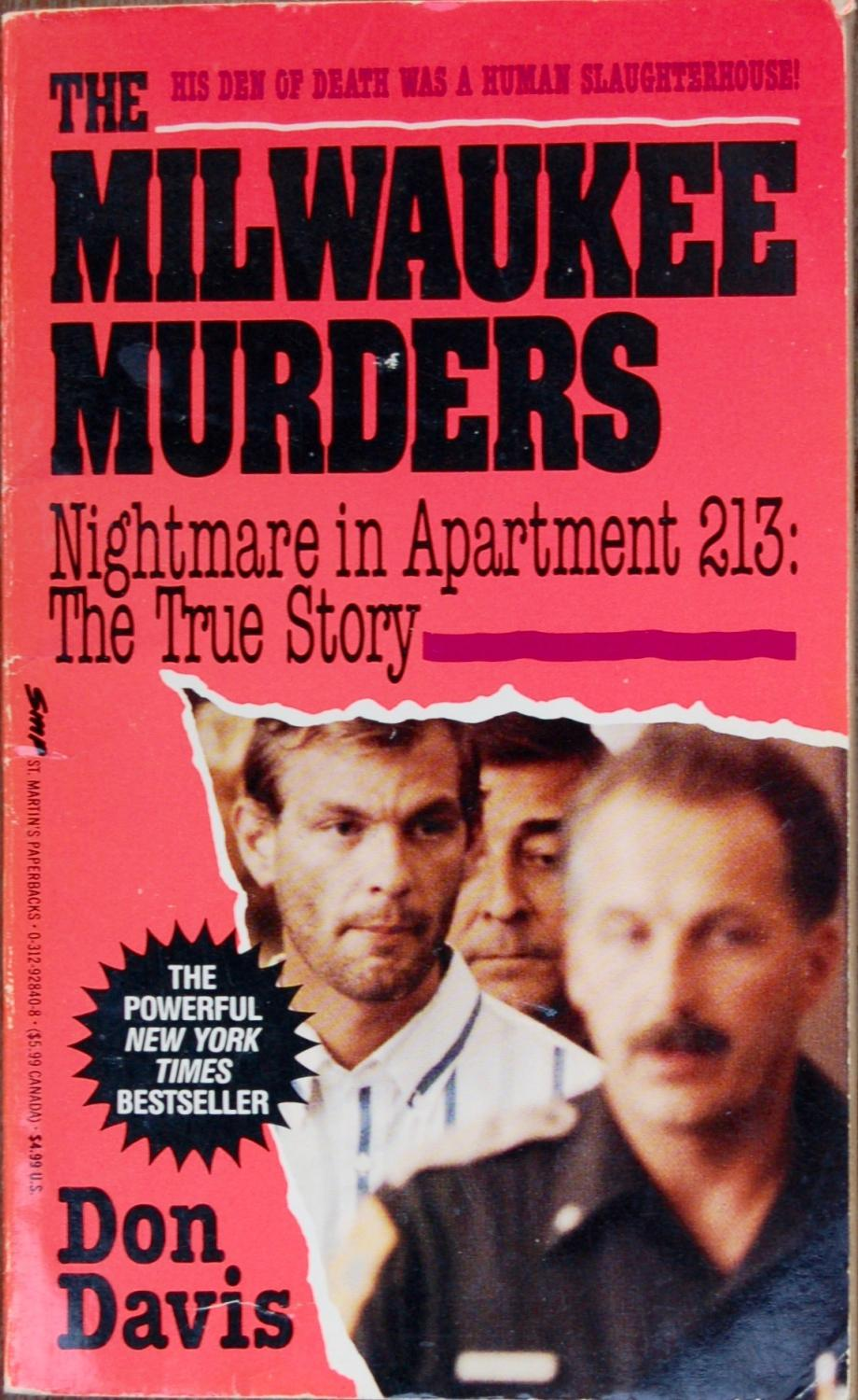 The Milwaukee Murders: Nightmare In Apartment 213: The True Story: Donald A.
