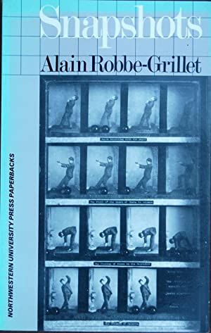 Snapshots: Alain Robbe-Grillet
