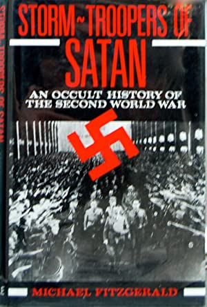 Stormtroopers of Satan: Occult History of the: Michael Fitzgerald