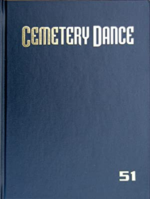Cemetery Dance Magazine issue #51: Deluxe Signed: Richard Chizmar [Editor],
