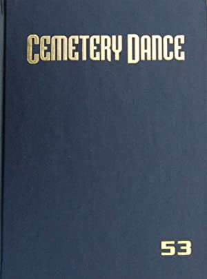 Cemetery Dance Magazine issue #53: Deluxe Signed: Richard Chizmar [Editor],