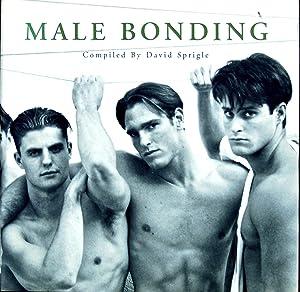 Male Bonding [FotoFactory Anthology Series 1]: David Sprigle [Editor]