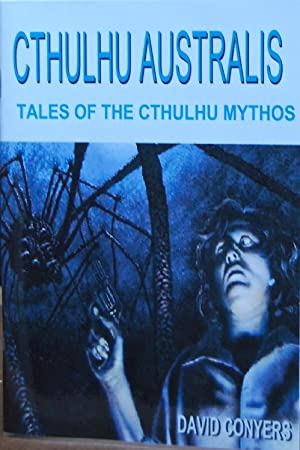 Cthulhu Australis: Tales of the Cthulhu Mythos: John B. Ford