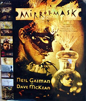 MirrorMask: The Illustrated Film Script of the: Neil Gaiman, Dave