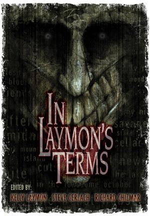 In Laymon's Terms: Kelly Laymon, Steve
