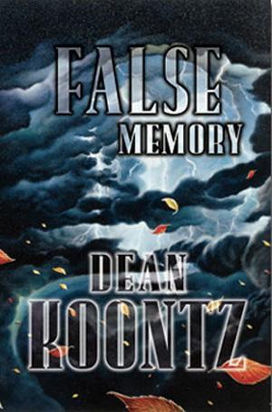 False Memory [SLIPCASE SEALED in SHRINKWRAP]: Dean Koontz