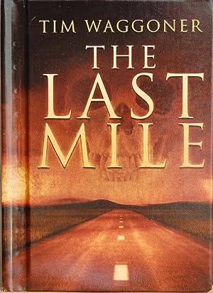 Last Mile: Tim Waggoner