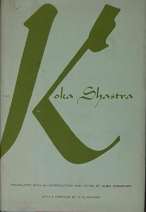 The Koka Shastra;: Being the Ratirahasya of: Kokkoka [Translator: Alex