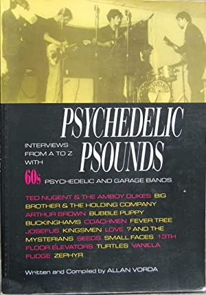 Psychedelic Psounds: Interviews from A to Z: Allan Vorda