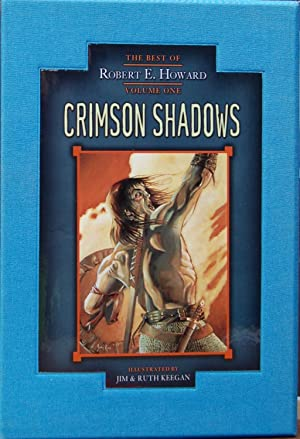 Crimson Shadows: The Best of Robert E.: Robert E. Howard