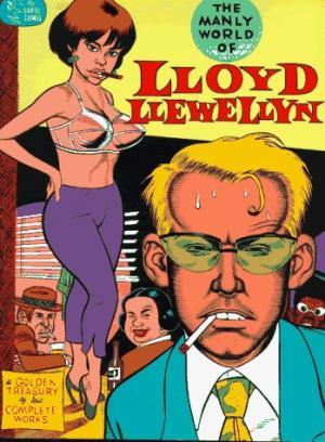 The Manly World of Lloyd Llewellyn: A: Daniel Clowes