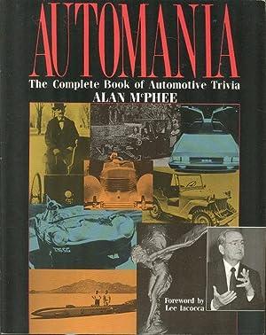 Automania : The Complete Book of Automobile: McPhee, Alan