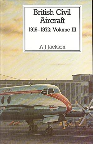 British Civil Aircraft, 1919-1972 Volume 3 Only