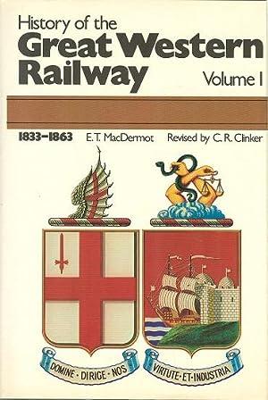 History of the Great Western Railway Volume: MacDermot, E. T.