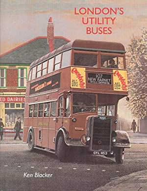 London's Utility Buses: Blacker, Ken
