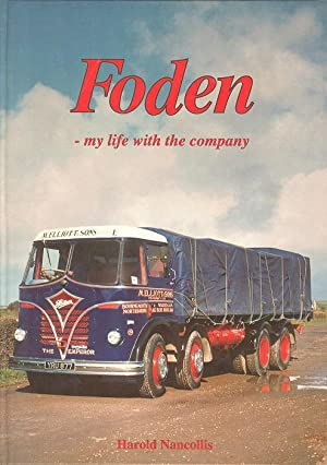 Foden : My Life with the Company: Nancolis, Harold