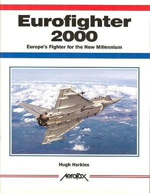 Eurofighter 2000 - Europe's Fighter for the: Harkins, Hugh.