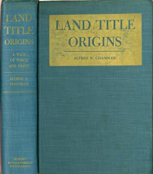 Land Title Origins - A Tale of Force and Fraud