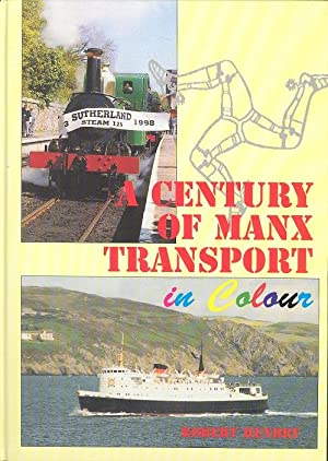 Century of Manx Transport in Colour