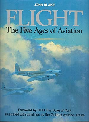 Flight : The Five Ages of Aviation