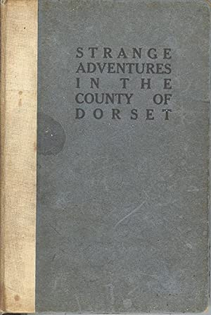 Strange Adventures in the County of Dorrset A.D. 1747