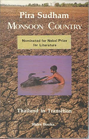 Monsoon Country - Thailand in Transition.: Sudham. Pira.