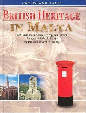 British Heritage in Malta -Two Island Races.: Grech, Jesmond
