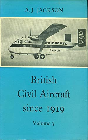 British Civil Aircraft Since 1919 - Volume 3