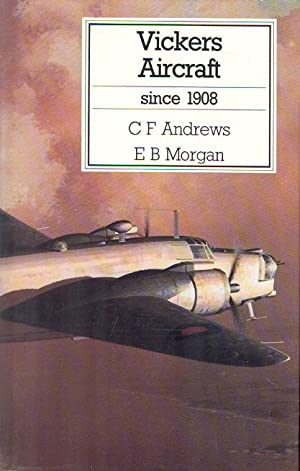 Vickers Aircraft since 1908