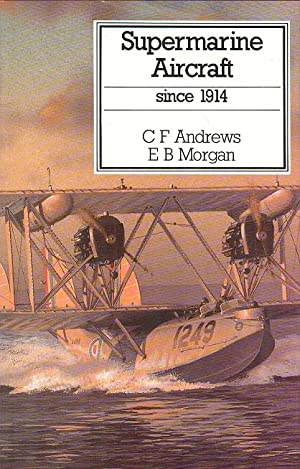 Supermarine Aircraft Since 1914