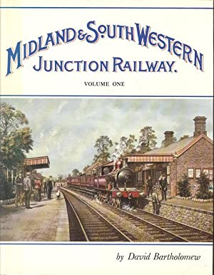 Midland & South Western Junction Railway - Volume One.