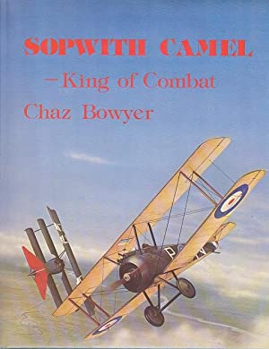 Sopwith Camel: King of Combat