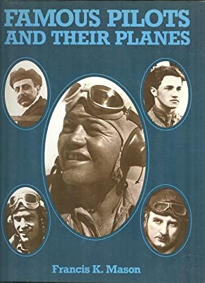 Famous Pilots and Their Planes: Mason, Francis K.