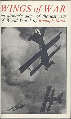 Wings of War: A German Airman's Diary: Stark, Rudolf