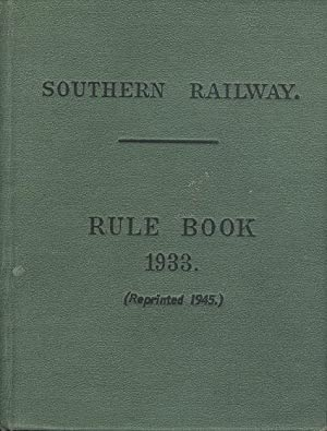 Southern Railway - Rule Book 1933 (Reprinted