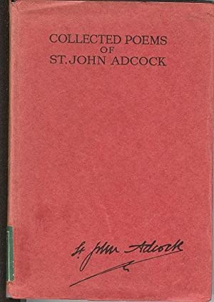 Collected Poems of St John Adcock.