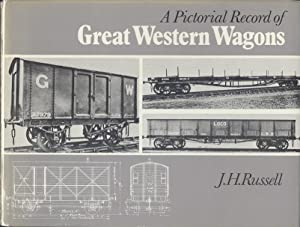 A Pictorial Record of Great Western Wagons