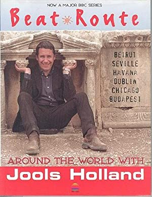Beat Route - Around the World with Jools Holland.