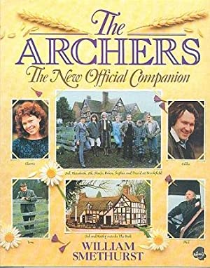 The Archers : The New Official Companion