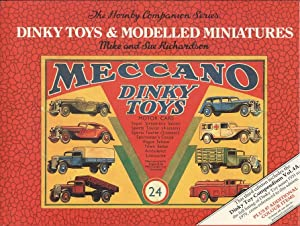 Dinky Toys and Modelled Miniatures (Hornby Companion Series)