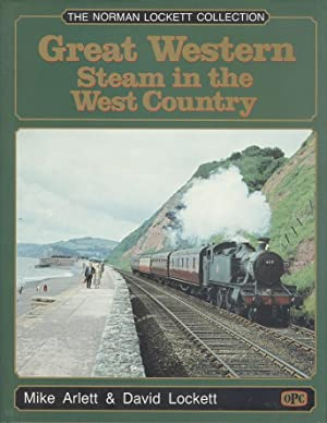 Great Western Steam in the West Country: Arlett, Mike &