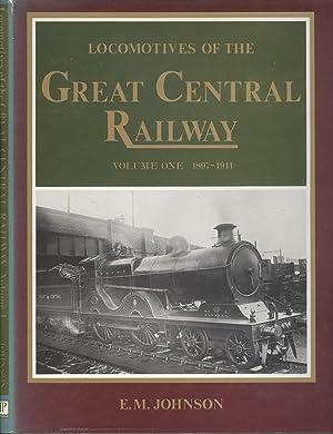 Locomotives of the Great Central Railway Volume: Johnson, E. M.