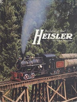 Building the Heisler: Kozo Hiraoka