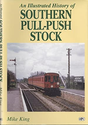 An Illustrated History of Southern Pull-push Stock