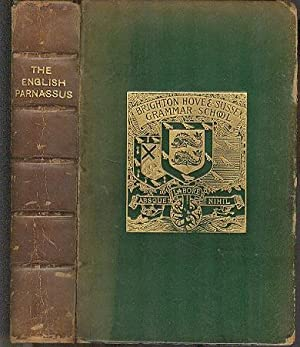 The English Parnassus - An Anthology Chiefly of Longer Poems.