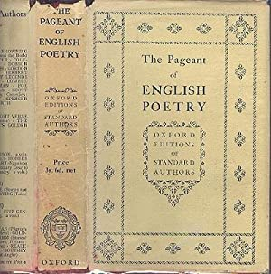 The Pageant of English Poetry - Being 1150 Poems and Extracts By 300 Authors.