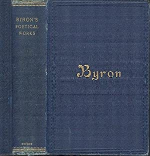 The Poetical Works of Lord Byron (Oxford Edition).