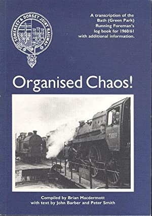 Organised Chaos - Bath (Green Park) Running Foreman';s Log Book 1960/61