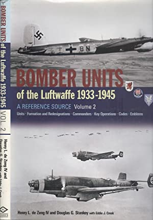 Bomber Units of the Luftwaffe 1933-1945 - A Reference Source Volume 2.