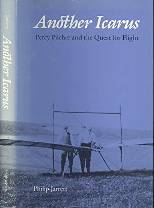 Another Icarus: Percy Pilcher and the Quest for Flight